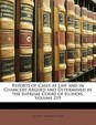 Reports of Cases at Law and in Chancery Argued and Determined in the Supreme Court of Illinois, Volume 219