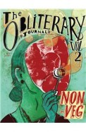The Obliterary Journal, Volume 2: Non-Veg