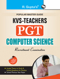 KVS Teachers PGT: Computer Science Recruitment Exam Guide