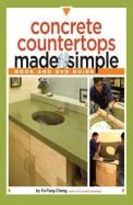 Concrete Countertops Made Simple: Includes A Step-By-Step Companion Video Dvd