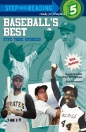 Baseball's Best: Five True Stories (Step-Into-Reading, Step 5)