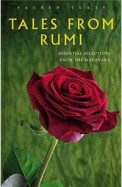 Tales from Rumi: Selected Translations from the Mathnawi (Sacred Texts)