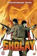 Sholay: The Graphic Novel