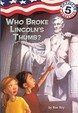 Who Broke Lincoln's Thumb? (Turtleback School & Library Binding Edition) (Capital Mysteries (Pb))