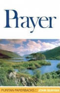Prayer (Puritan Paperbacks) (Puritan Paperbacks)
