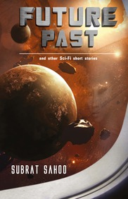 Future Past and other Sci-Fi short stories