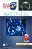 Full Marks Mathematics Class 12 Part I : Mathematics Class 12 Part I [Full Marks]