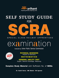 Self Study Guide for SCRA Special Class Railway Apprentices Examination