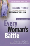 Every Woman's Battle: Discovering God's Plan For Sexual And Emotional Fulfillment (The Every Man Series)