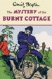 Enid Blyton : The Mystery of Burnt Cottage